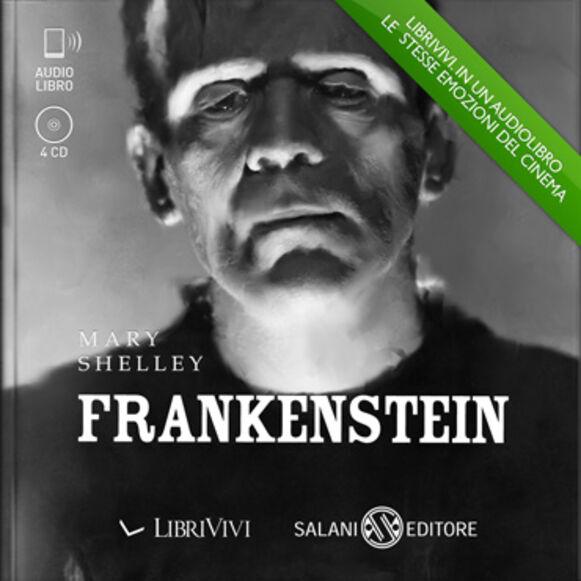 Frankenstein. Audiolibro. 4 CD Audio