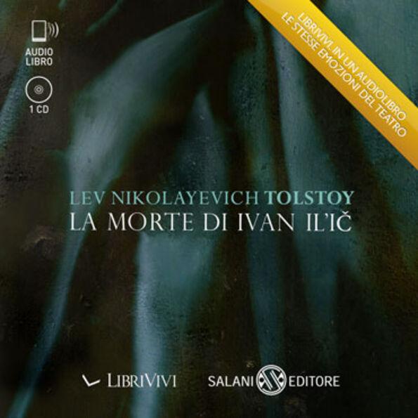 La morte di Ivan Il'ic. Audiolibro. CD Audio