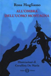 Listadelpopolo.it All'ombra dell'uomo montagna Image