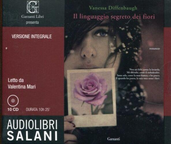 Il linguaggio segreto dei fiori. Ediz. integrale. Audiolibro. 10 CD Audio