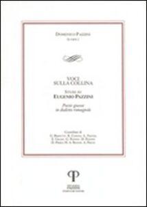 Voci sulla collina. Studi su Eugenio Pazzini. Poesie giocose in dialetto romagnolo
