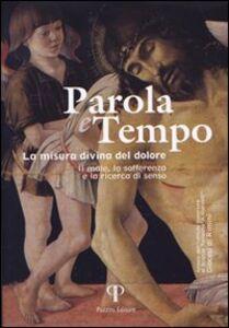 Parola e tempo (2007). Vol. 4: Forme del mistero. Percorsi di ricerca tra arte e teologia.