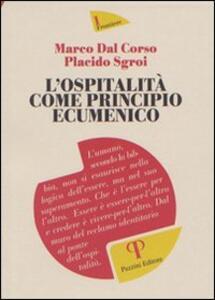 Libro L' ospitalità come principio ecumenico Marco Dal Corso Placido Sgroi