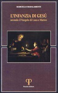 L' infanzia di Gesù secondo il Vangelo di Luca e di Matteo