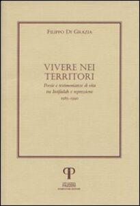 Vivere nei territori. Poesie e testimonianze di vita tra Intifadah e repressione (1985-1990)