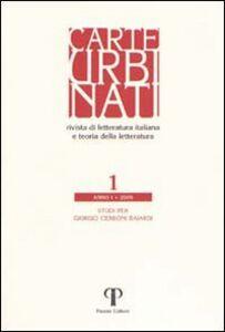 Carte urbinati. Rivista di letteratura italiana e teoria della letteratura. Vol. 1