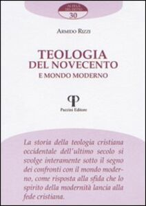 Teologia del Novecento e mondo moderno