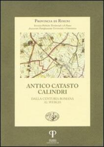 Antico catasto Calindri. Dalla centuria romana al Webgis