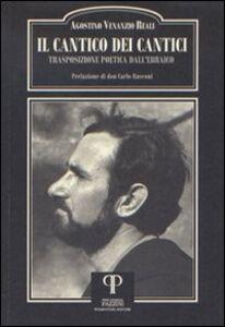 Il Cantico dei Cantici. Trasposizione poetica dall'Ebraico