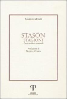 Stasón-Stagioni. Poesie in dialetto romagnolo - Marino Monti - copertina