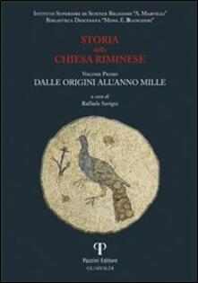 Storia della Chiesa riminese. Vol. 1: Dalle origini all'anno mille. - copertina
