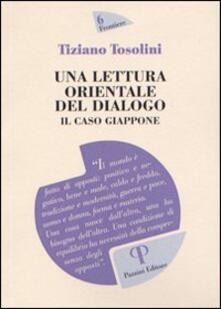 Una lettura orientale del dialogo. Il caso Giappone - Tiziano Tosolini - copertina
