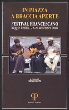 In piazza a braccia aperte. Festival Francescano (Reggio Emilia, 25-27 settembre 2009) - copertina