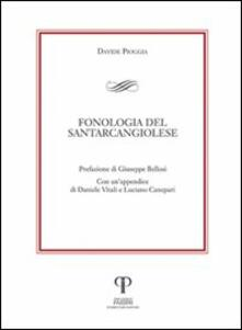 Fonologia del santarcangiolese - Giuseppe Bellosi,Daniele Vitali,Luciano Canepari - copertina