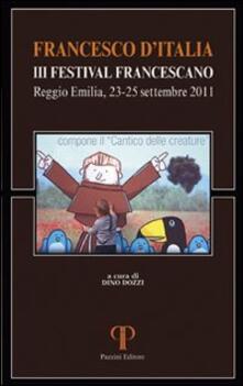 Francesco d'Italia. Festival Francescano (Reggio Emilia, 23-25 settembre 2011) - copertina
