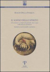 Il soffio dello spirito. Gli uomini e i tempi nel periodo 1870-1903 nella diocesi di Rimini