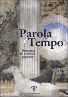 Parola e tempo. Percorsi di ricerca (2010-2011) - copertina