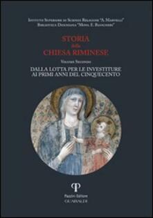 Amatigota.it Storia della Chiesa riminese. Vol. 2: Dalla lotta per le investiture ai primi anni del Cinquecento. Image
