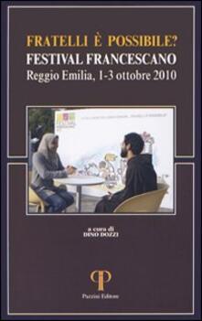 Fratelli è possibile? Festival francescano (Reggio Emilia, 1-3 ottobre 2010) - copertina