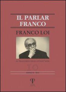 Franco Loi. Al traguardo degli ottant'anni