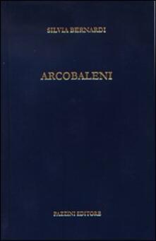Arcobaleni - Silvia Bernardi - copertina
