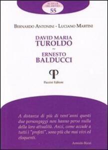 David Maria Turoldo. Ernesto Balducci