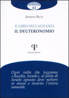 Il libro dell'alleanza. Il Deuteronomio - Armido Rizzi - copertina