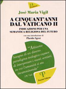 A cinquant'anni dal Vaticano II. Indicazioni per una semantica religiosa del futuro
