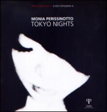 Monia Perissinotto. Tokyo nights - copertina