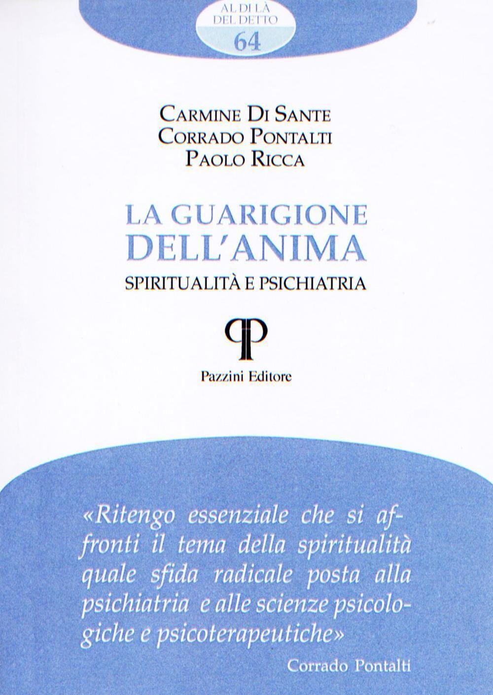 La guarigione dell'anima. Spiritualità e psichiatria