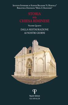 Storia della Chiesa riminese. Vol. 4: Dalla restaurazione ai giorni nostri. - copertina