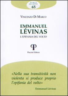 Emmanuel Lévinas. L'epifania del volto - Vincenzo Di Marco - copertina