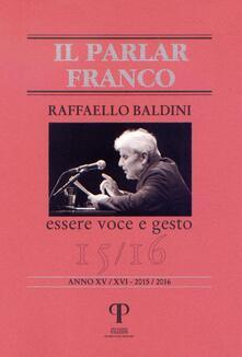 Raffaello Baldini. Essere voce e gesto - copertina