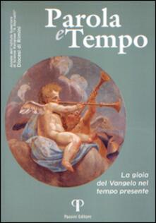 Parola e tempo (2015-2016). Vol. 14: La gioia del Vangelo nel tempo presente. - copertina
