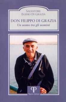 Don Filippo Di Grazia. Un uomo tra gli uomini.pdf