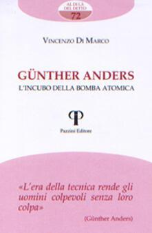 Günther Anders. L'incubo della bomba atomica - Vincenzo Di Marco - copertina