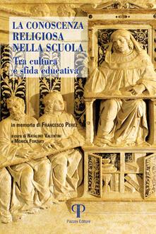 La conoscenza religiosa nella scuola. Tra cultura e sfida educativa - copertina