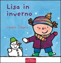 Lisa in inverno. Ediz. illustrata - Slegers Liesbet - wuz.it