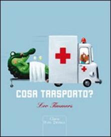 Cosa trasporto? - Leo Timmers - copertina