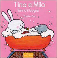 Tina e Milo fanno il bagno