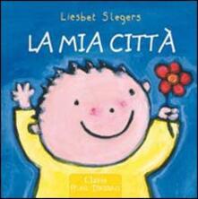 La mia città - Liesbet Slegers - copertina