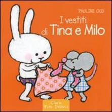 I vestiti di Tina e Milo - Pauline Oud - copertina