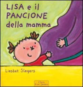 Lisa e il pancione della mamma - Liesbet Slegers - copertina