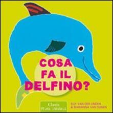 Filippodegasperi.it Cosa fa il delfino? Image