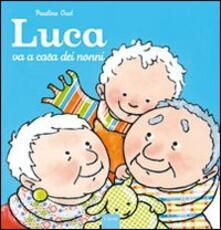 Luca va a casa dei nonni - Pauline Oud - copertina
