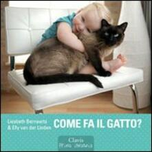 Come fa il gatto? - Liesbeth Bernaerts,Elly Van der Linden - copertina