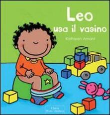 Leo usa il vasino - Kathleen Amant - copertina