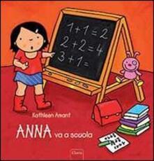Anna va a scuola - Kathleen Amant - copertina