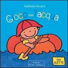 Gioco con l'acqua - Kathleen Amant - copertina
