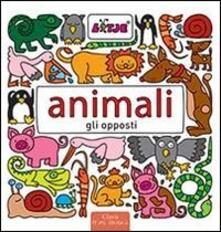 Animali. Gli opposti - Lizelot Versteeg - copertina